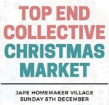 Top End Collective Christmas Market